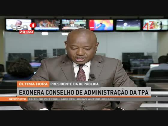Presidente da República exonera presidente do Conselho de Administração da TPA