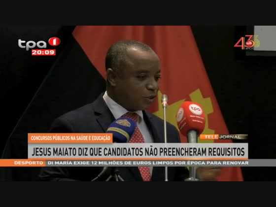 Concursos públicos na saúde e educação - Jesus Maiato diz que candidatos não preencheram requisitos